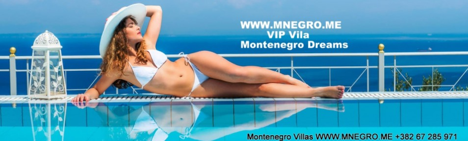 VIP Montenegro Dream Villa
